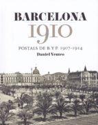 barcelona 1910-daniel venteo-9788416547272