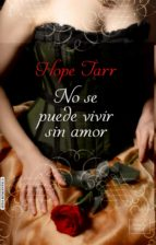 no se puede vivir sin amor-hope tarr-9788416550272