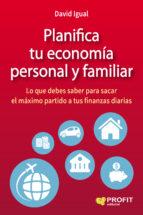 planifica tu economía personal y familiar-david igual molina-9788416583072