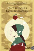 la voz de los árboles (ebook)-tracy chevalier-9788416634972