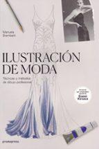 ilustracion de moda: tecnicas y metodos de dibujo profesional manuela brambatti 9788416851072