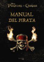 manual del pirata: piratas del caribe 9788416857272