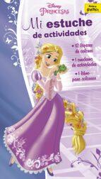 princesas: mi estuche de actividades: estuche con dos libritos y lapices de colores 9788416913572