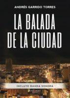 la balada de la ciudad (ebook)-andres garrido torres-9788417004972