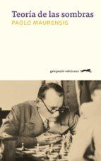 teoría de las sombras (ebook)-paolo maurensing-9788417109172