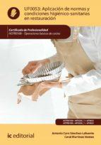 aplicación de normas y condiciones higiénico-sanitarias en restauración. hotr0108 (ebook)-antonio caro sanchez-lafuente-9788417224172