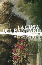 la cosa del pantano de alan moore (vol. 1) (ed. deluxe) 9788417354572