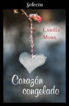corazón congelado (corazones en manhattan 5) (ebook) camilla mora 9788417540272