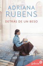 detrás de un beso (ebook) adriana rubens 9788417610272