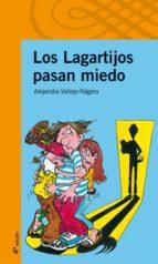los lagartijos pasan miedo-alejandra vallejo-nagera-9788420400372