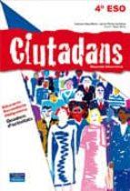 El libro de Ciudadans quadern d activitats 4 eso catala (secundaria-ciutadania) autor VV.AA. DOC!