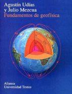 fundamentos de geofisica agustin udias vallina julio mezcua rodriguez 9788420681672
