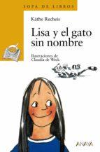 lisa y el gato sin nombre (2ª ed.) kathe recheis 9788420777672