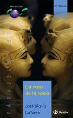 la mano de la momia jose maria latorre 9788421690772