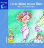 una medicina para no llorar-david paloma-9788423667772