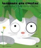 imagenes que cuentan: nueva ilustracion de libros infantiles martin salisbury 9788425221972