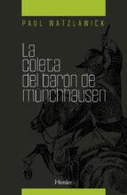 la coleta del varon de münchhausen: psicoterapia y realidad-paul watzlawick-9788425417672