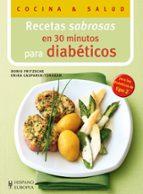 recetas sabrosas en 30 minutos para diabeticos doris fritzsche 9788425520372