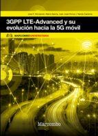 3gpp lte advanced y su evolución hacia la 5g móvil mario garcí jose f. monserrat 9788426724472