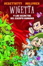 wigetta y los secretos del cuerpo humano 9788427044272