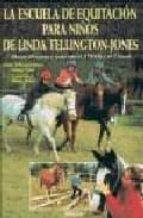 la escuela de equitacion para niños de linda tellington jones andrea pabel linda tellington jones 9788428211772