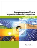 necesidades energeticas y propuestas de instalaciones solares jose roldan viloria 9788428332972