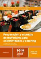 preparación y montaje de materiales para colectividades y catering jose gonzalez martinez 9788428338172