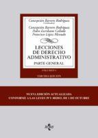 lecciones de derecho administrativo: parte general: volumen i (3ª ed.) concepcion barrero rodriguez 9788430968572