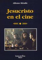 jesucristo en el cine-alfonso mendiz-9788432137372