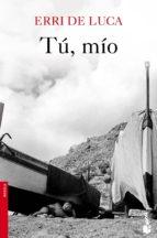 tú, mío (ebook)-erri de luca-9788432215872