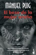 el beso de la mujer araña manuel puig 9788432217272