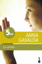 la amaba anna gavalda 9788432250972