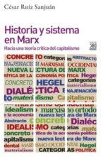 historia y sistema en marx 9788432319372