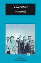 trainspotting (ebook) irvine welsh 9788433938572