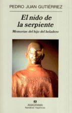 el nido de la serpiente: memorias del hijo del heladero-pedro juan gutierrez-9788433971272