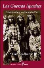 las guerras apaches y los ultimos indios libres david roberts 9788435026772
