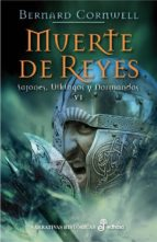 muerte de reyes: sajones, vikingos y normandos vi-bernard cornwell-9788435062572