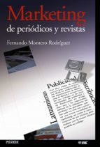 marketing de periodicos y revistas-fernando montero-9788436819472