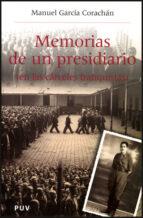 El libro de Memorias de un presidiario: en las carceles franquistas autor MANUEL GARCIA CORACHAN TXT!