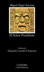 el señor presidente (5ª ed.) miguel angel asturias 9788437615172