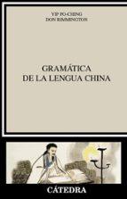gramática de la lengua china-yip po-ching-don rimmington-9788437634272