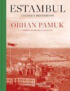 estambul: ciudad y recuerdos orhan pamuk 9788439733072