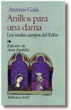 anillos para una dama; los verdes campos del eden-antonio gala-9788441405172