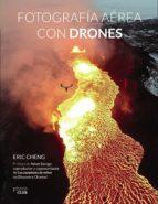 fotografía aérea con drones eric cheng 9788441538672
