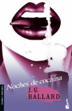 noches de cocaina j.g. ballard 9788445076972
