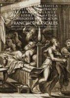 El libro de Obras: epigramas: parafrasis a la poetica de horacio: observacion es nueveas sobre gramatica: florilegio de versificacion autor FRANCISCO CASCALES TXT!
