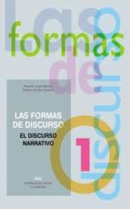 las formas del discurso nº 1. el discurso narrativo-rosario jorge montes-paloma ocaña-9788446016472