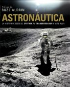 astronautica. la historia desde el sputnik al transbordador y mas alla giles sparrow 9788446029472