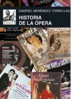 historia de la opera-gabriel menendez torrellas-9788446042372