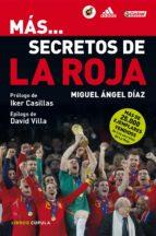 más... secretos de la roja (ebook)-miguel angel diaz boyarizo-9788448005672